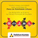 A Prefeitura Municipal de Ituiutaba Entrega na Tarde de Hoje o Plano de Mobilidade Urbana