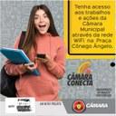 """Câmara Lança hoje Projeto """"Câmara Conecta""""."""