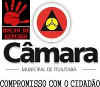 Os Vereadores da Câmara Municipal de Ituiutaba enviam Moção de Repúdio